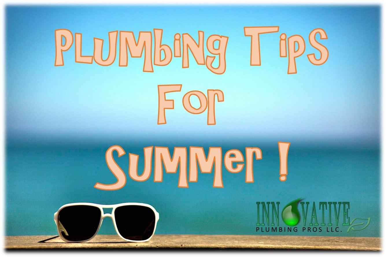 Plumbing Tips For Summer