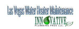 Las Vegas water heater maintenance - Las Vegas Plumbers