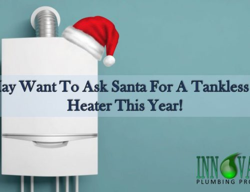 You May Want Santa For A Tankless Water Heater This Year!