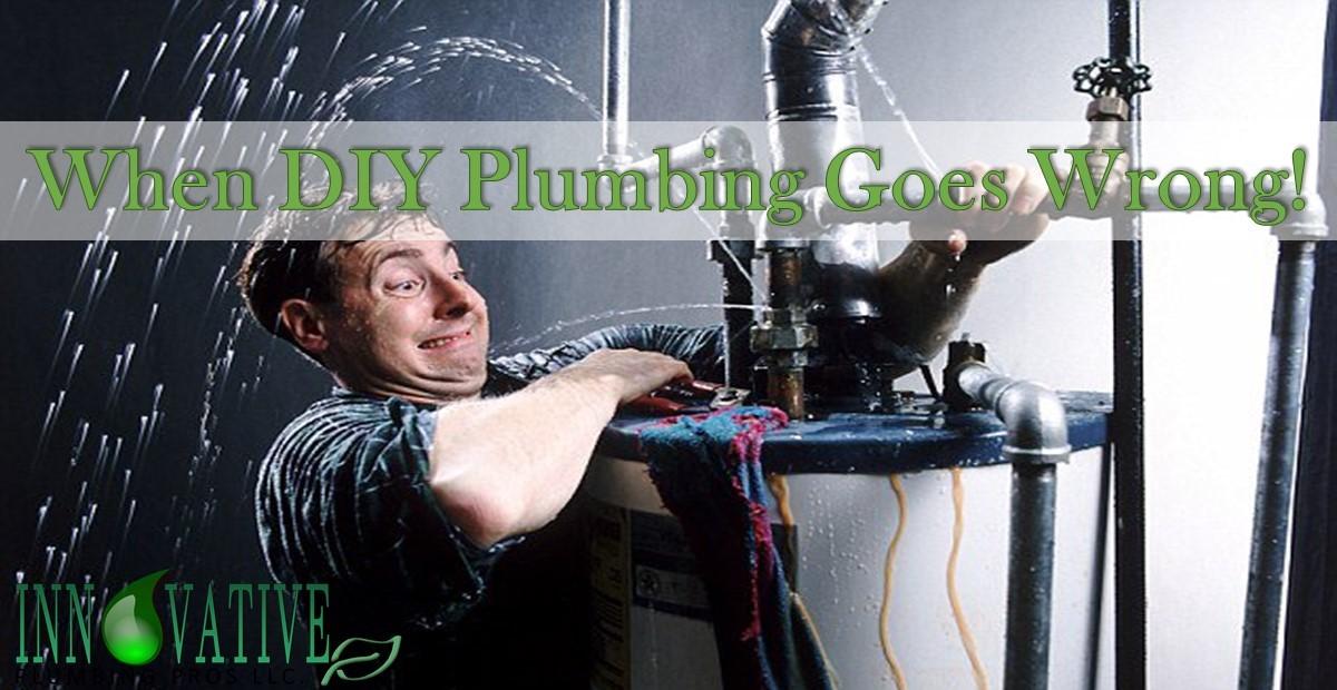 when-dyi-plumbing-goes-wrong