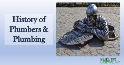 Plumbers & Plumbing History